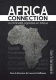 Laurent Guillaume et Jean-Pierre Bat - Africa connection - La criminalite organisée en Afrique.