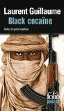 Laurent Guillaume - Black cocaïne - Une enquête de Solo, le privé malien.
