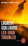 Laurent Guillaume - Les eaux troubles.