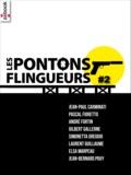 Laurent Guillaume et Elsa Marpeau - Les Pontons flingueurs #2.