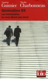 Laurent Guimier et Nicolas Charbonneau - Génération 69 - Les trentenaires ne vous disent pas merci.