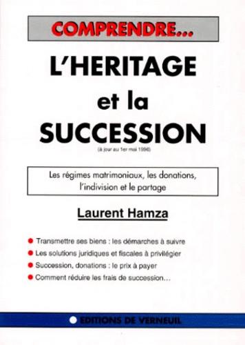 Laurent Hamza - L'héritage et la succession.