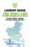 Laurent Hasse - J'irai jusqu'à la mer.