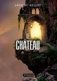 Laurent Hellot - Le Château.
