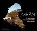 Laurent Héricher et Michaël Langlois - Qumrân - Le secret des manuscrits de la mer Morte.