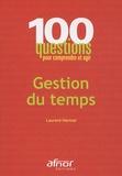 Laurent Hermel - Gestion du temps.