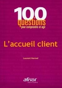Laurent Hermel - L'accueil client.