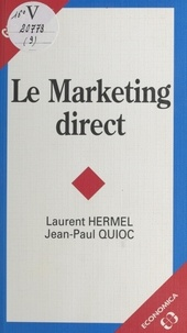 Laurent Hermel et Jean-Paul Quioc - Le marketing direct.