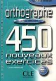 Laurent Hermeline - Orthographe niveau débutant - 450 nouveaux exercices.