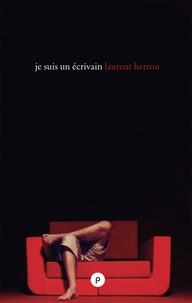 Laurent Herrou - Je suis un écrivain.
