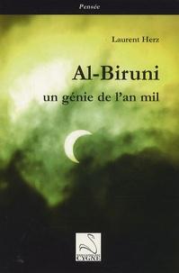Laurent Herz - Al-Biruni, un génie de l'an mil.