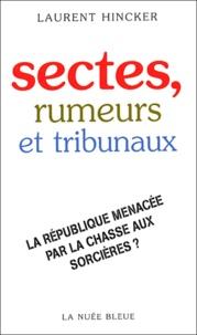 Sectes, rumeurs et tribunaux - La République menacée par la chasse aux sorcières ?.pdf