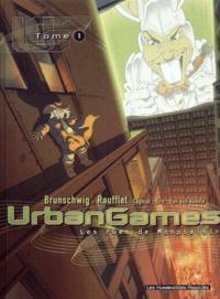 Laurent Hirn et Caroline Van den Abeele - Urban Games - Tome 1, Les rues de Monplaisir.