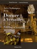 Laurent Hissier - Art & Techniques de la Dorure à Versailles.