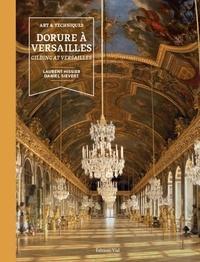 Laurent Hissier et Daniel Sievert - Dorures à Versailles.
