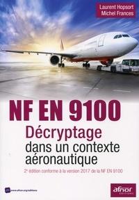 NF en 9100- Décryptage dans un contexte aéronautique - Laurent Hopsort |