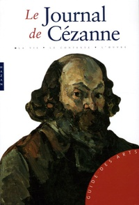 Laurent Houssais - Le Journal de Cézanne - 1839-1906.