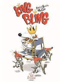Laurent Houssin et  Mo-CDM - King Bling.