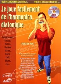 Laurent Huet - Je joue facilement de l'harmonica diatonique. 1 CD audio