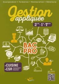 Laurent Ilès et Florence Not - Gestion appliquée 2de, 1re, Tle Bac Pro Cuisine CSR.