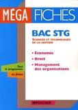 Laurent Izard et Dominique Lemoine - Economie, droit, management des organisations Bac STG.