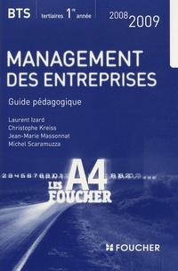 Laurent Izard - Management des entreprises BTS tertiaires 1e année - Guide pédagogique.