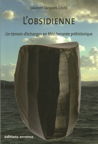 Lobsidienne - Un témoignage déchanges en Méditerranée préhistorique.pdf
