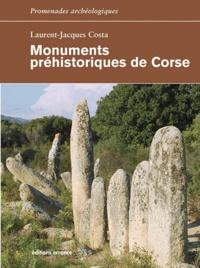 Laurent Jacques Costa - Monuments préhistoriques de Corse.