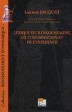 Laurent Jacquet - Lexique du renseignement, de l'information et de l'influence.