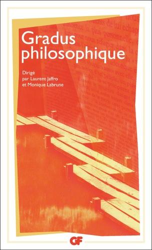 Laurent Jaffro et Monique Labrune - Gradus philosophique - Un répertoire d'introductions méthodiques à la lecture des oeuvres.