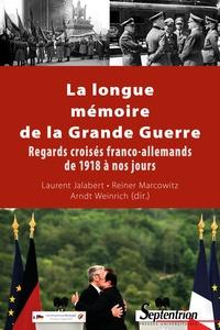 Deedr.fr La longue mémoire de la Grande Guerre - Regards croisés franco-allemands de 1918 à nos jours Image