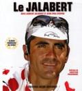 Laurent Jalabert et Jean-Paul Vespini - Le Jalabert.