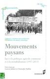 Laurent Jalabert - Mouvements paysans - Face à la politique agricole commune et à la mondialisation (1957-2011).