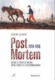 Laurent Jalabert - Post mortem 1914-1918 - Patrie et corps du soldat : entre l'oubli et la reconnaissance.
