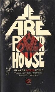We are a powerhouse - Visages noirs dans lAmérikkke des années 1960-70.pdf