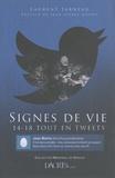 Laurent Jarneau - Signes de vie - 14-18 tout en tweets.