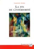 Laurent Jenny - La fin de l'intériorité - Théorie de l'expression et invention esthétique dans les avant-gardes françaises (1885-1935).
