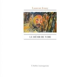 Laurent Jenny - Le Désir de voir.