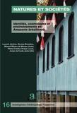 Laurent Jerôme et Nicolas Boissière - Natures et sociétés - Identités, cosmologies et environnements en Amazonie brésilienne.