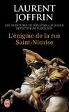 Laurent Joffrin - L'énigme de la rue Saint-Nicaise.
