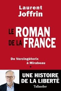 Livres à télécharger pour kindle Le roman de la France  - De Vercingétorix à Mirabeau