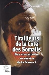 Tirailleurs de la Côte des Somalis - Des mercenaires au service de la France ?.pdf