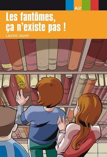 Laurent Jouvet - Les fantômes, ça n'existe pas ! - Niveau 2.