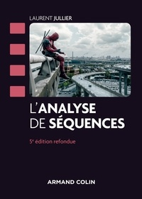 Laurent Jullier - L'analyse de séquences.