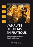 Laurent Jullier et Adrienne Boutang - L'analyse des films en pratique - 31 exemples d'analyse filmique commentés.