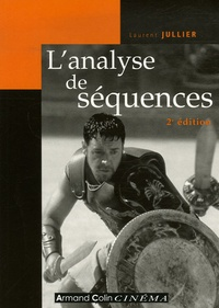 Laurent Jullier - L'analyse des séquences.