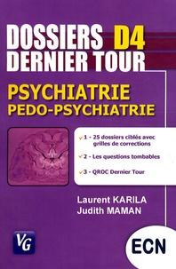 Laurent Karila et Judith Maman - Psychiatrie, pédo-psychiatrie.