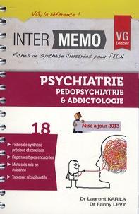 Laurent Karila et Fanny Lévy - Psychiatrie, pédopsychiatrie & addictologie.