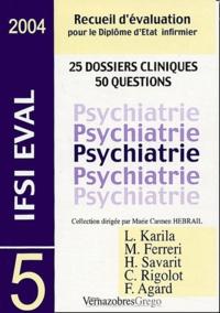 Laurent Karila et Mélanie Ferreri - Psychiatrie.