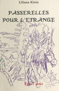 Laurent Klein - Passerelles pour l'étrange.